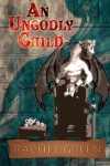 Book cover of An Ungodly Child