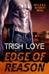 Book cover of Trish Loye's Edge of Reason